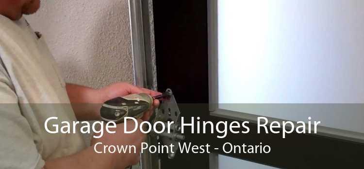 Garage Door Hinges Repair Crown Point West - Ontario