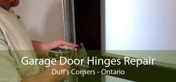 Garage Door Hinges Repair Duff's Corners - Ontario