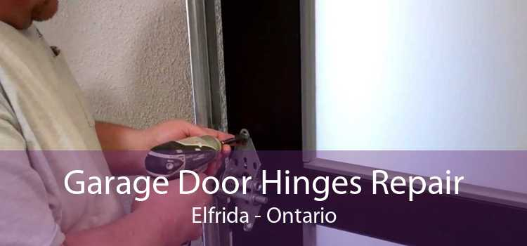 Garage Door Hinges Repair Elfrida - Ontario