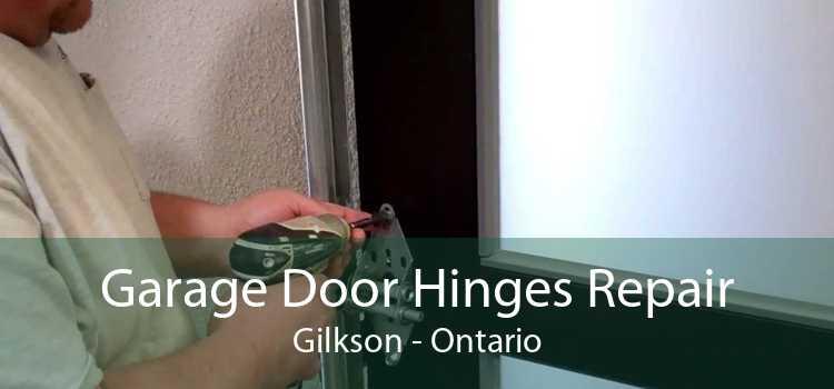 Garage Door Hinges Repair Gilkson - Ontario