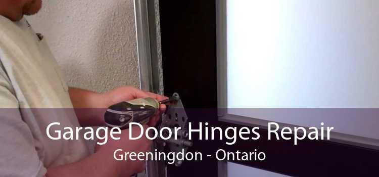 Garage Door Hinges Repair Greeningdon - Ontario