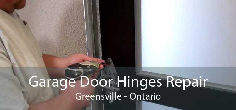 Garage Door Hinges Repair Greensville - Ontario