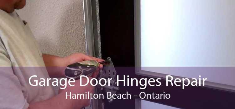 Garage Door Hinges Repair Hamilton Beach - Ontario