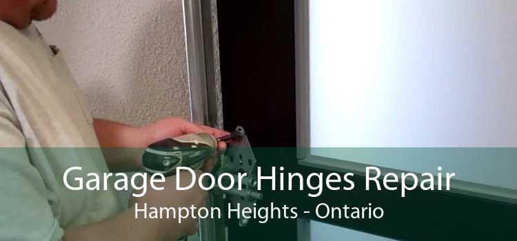 Garage Door Hinges Repair Hampton Heights - Ontario