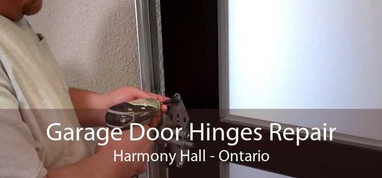 Garage Door Hinges Repair Harmony Hall - Ontario