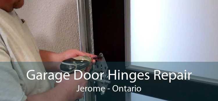 Garage Door Hinges Repair Jerome - Ontario