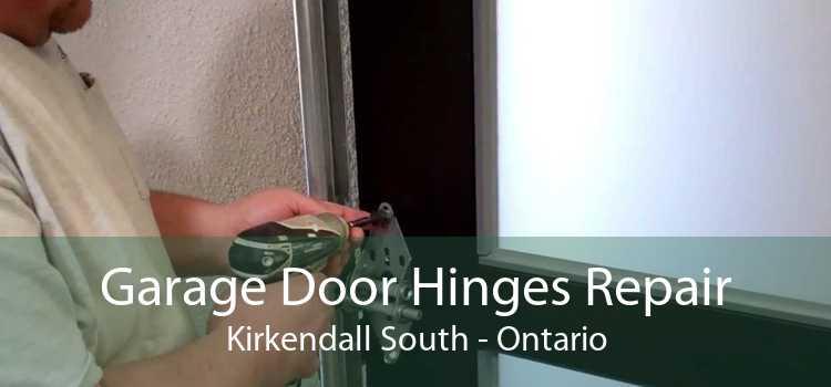 Garage Door Hinges Repair Kirkendall South - Ontario