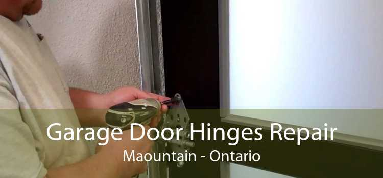 Garage Door Hinges Repair Maountain - Ontario