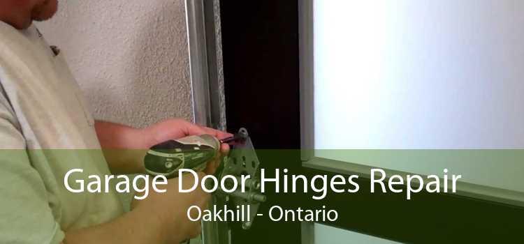 Garage Door Hinges Repair Oakhill - Ontario