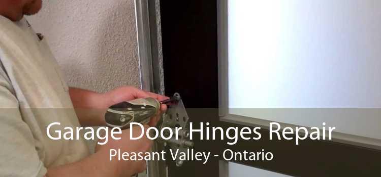 Garage Door Hinges Repair Pleasant Valley - Ontario