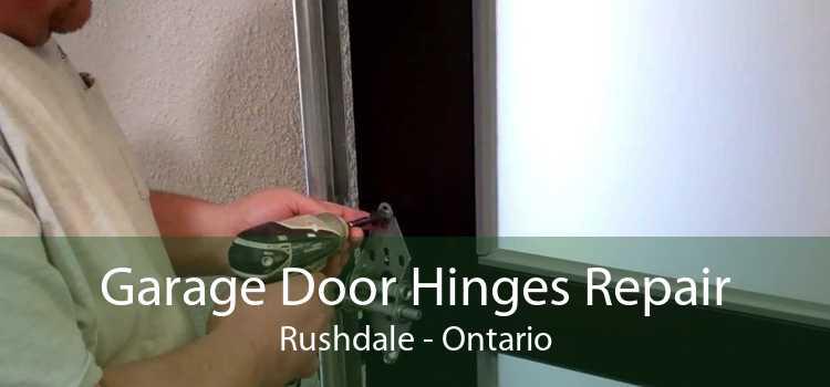Garage Door Hinges Repair Rushdale - Ontario
