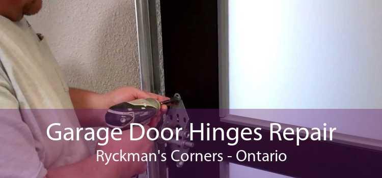 Garage Door Hinges Repair Ryckman's Corners - Ontario