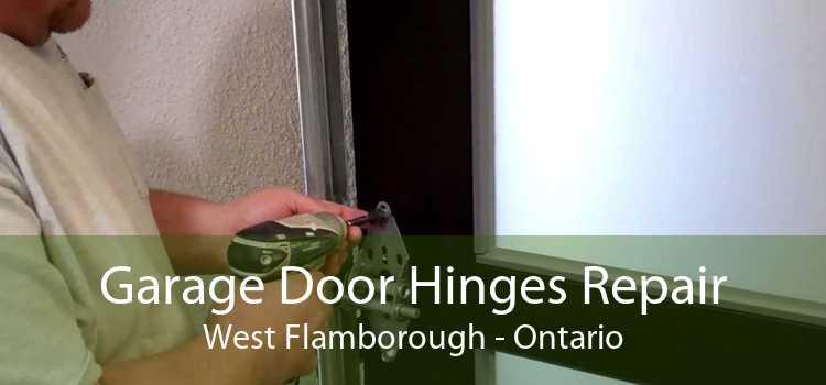 Garage Door Hinges Repair West Flamborough - Ontario