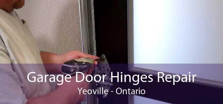 Garage Door Hinges Repair Yeoville - Ontario