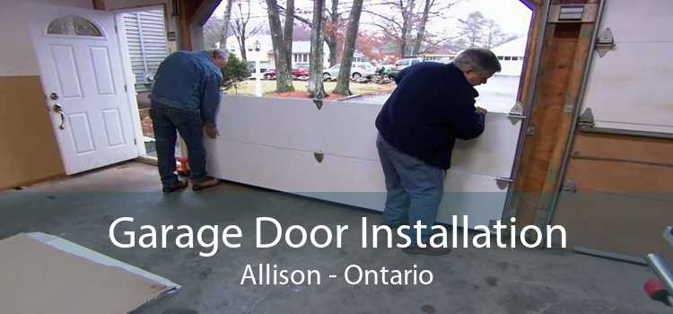 Garage Door Installation Allison - Ontario