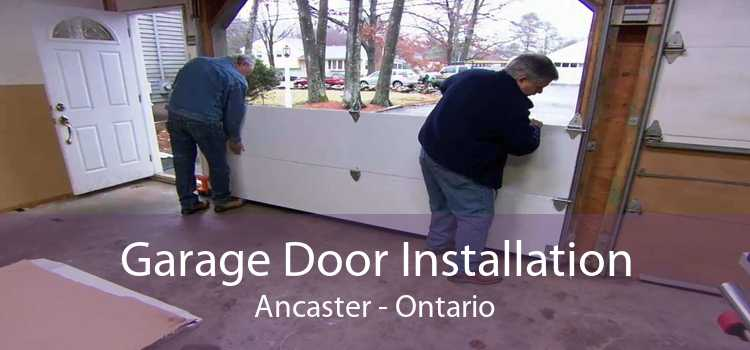 Garage Door Installation Ancaster - Ontario