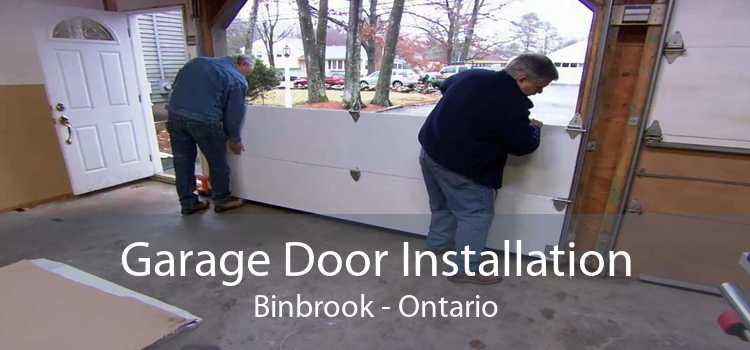 Garage Door Installation Binbrook - Ontario