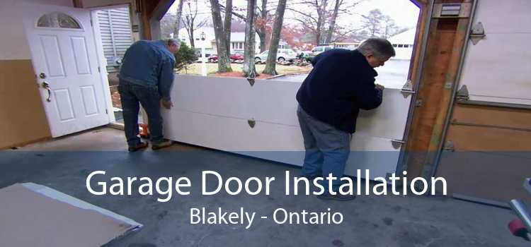 Garage Door Installation Blakely - Ontario