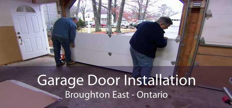 Garage Door Installation Broughton East - Ontario
