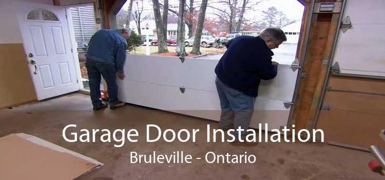 Garage Door Installation Bruleville - Ontario
