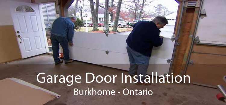 Garage Door Installation Burkhome - Ontario