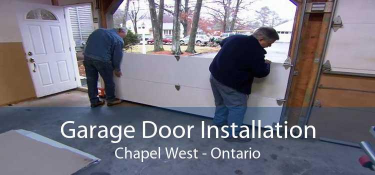 Garage Door Installation Chapel West - Ontario