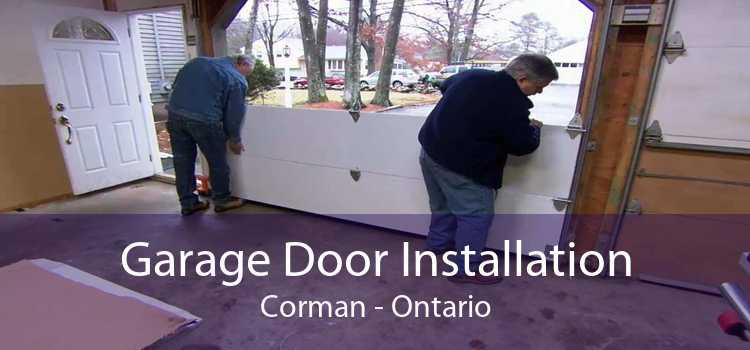Garage Door Installation Corman - Ontario