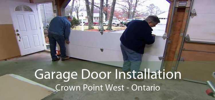 Garage Door Installation Crown Point West - Ontario