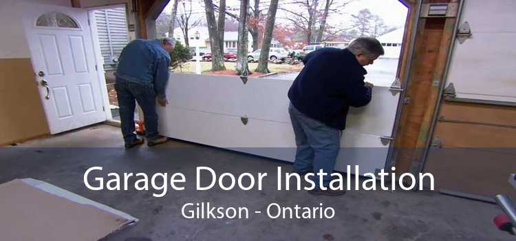 Garage Door Installation Gilkson - Ontario