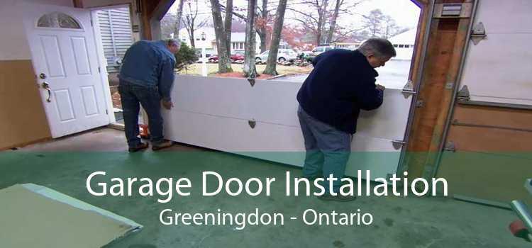 Garage Door Installation Greeningdon - Ontario