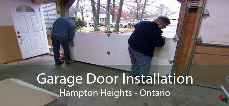 Garage Door Installation Hampton Heights - Ontario