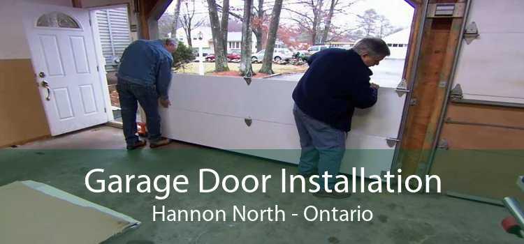 Garage Door Installation Hannon North - Ontario