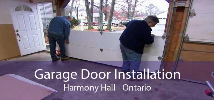 Garage Door Installation Harmony Hall - Ontario