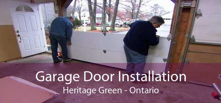 Garage Door Installation Heritage Green - Ontario