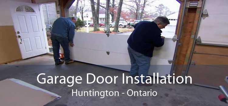 Garage Door Installation Huntington - Ontario