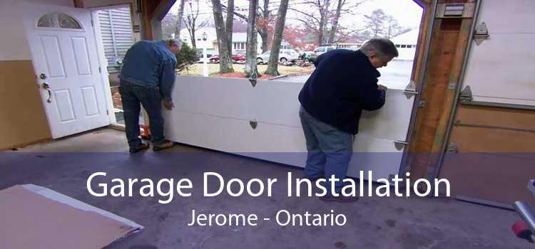 Garage Door Installation Jerome - Ontario