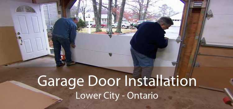 Garage Door Installation Lower City - Ontario