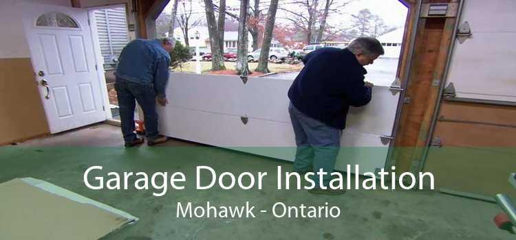 Garage Door Installation Mohawk - Ontario