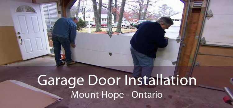 Garage Door Installation Mount Hope - Ontario