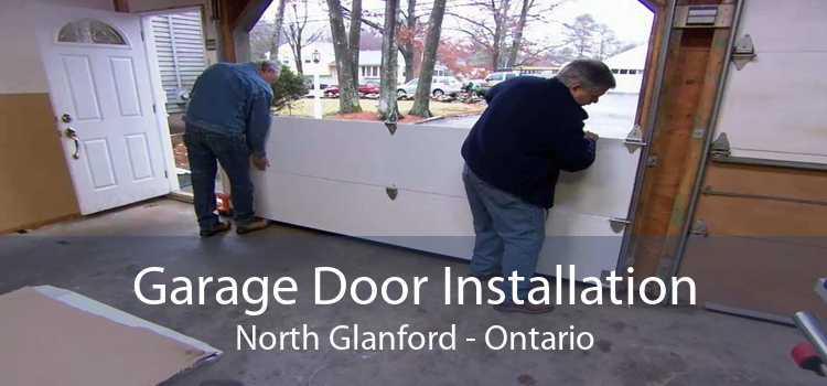 Garage Door Installation North Glanford - Ontario