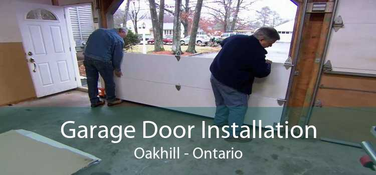Garage Door Installation Oakhill - Ontario