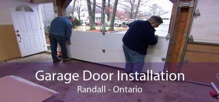Garage Door Installation Randall - Ontario