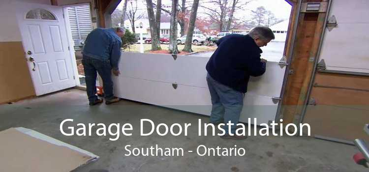 Garage Door Installation Southam - Ontario