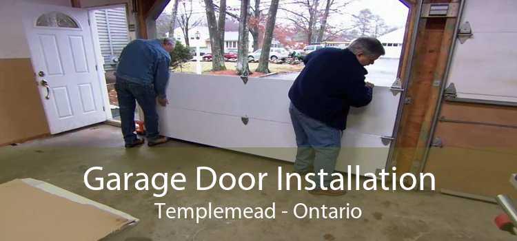 Garage Door Installation Templemead - Ontario