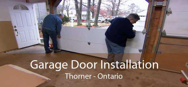 Garage Door Installation Thorner - Ontario