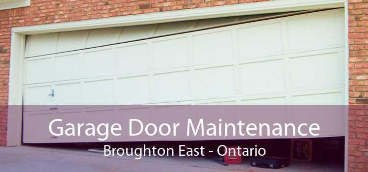 Garage Door Maintenance Broughton East - Ontario