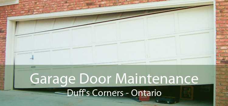 Garage Door Maintenance Duff's Corners - Ontario