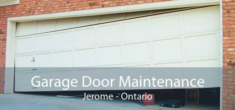 Garage Door Maintenance Jerome - Ontario