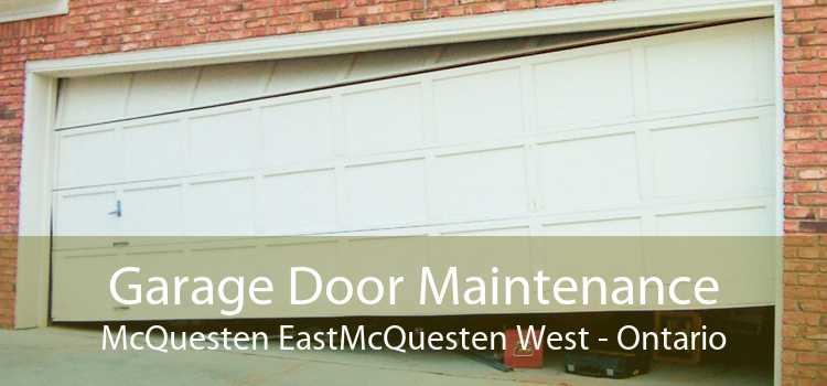 Garage Door Maintenance McQuesten EastMcQuesten West - Ontario