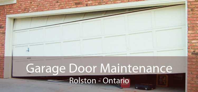 Garage Door Maintenance Rolston - Ontario